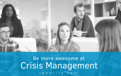 Be More Awesome at Crisis Management